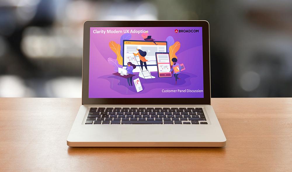 Webcast Broadcom: Die Modern UX in Clarity